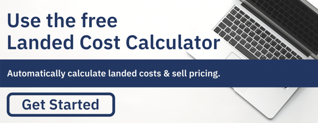 Landed Cost Calculator for Imported Goods